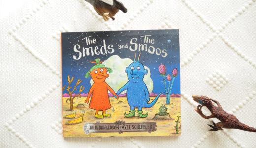 """宇宙人の英語絵本""""The Smeds and Smoos"""""""